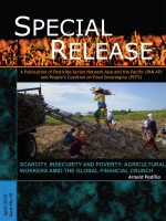 Scarcity, Insecurity and Poverty: Agricultural Workers Amid the Global Financial Crunch