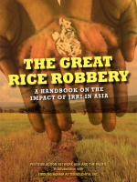 The Great Rice Robbery – A handbook on the impact of IRRI in Asia